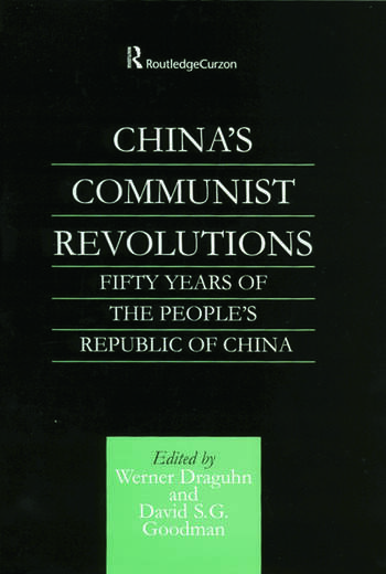 China's Communist Revolutions Fifty Years of The People's Republic of China book cover