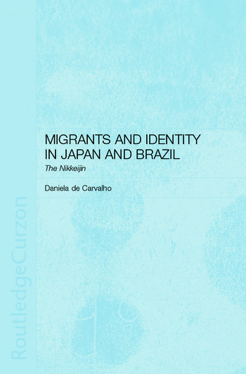 Migrants and Identity in Japan and Brazil The Nikkeijin book cover