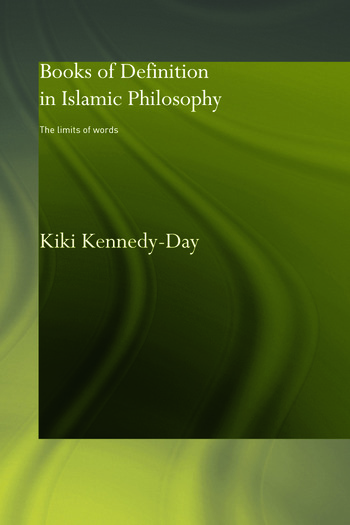 Books of Definition in Islamic Philosophy The Limits of Words book cover