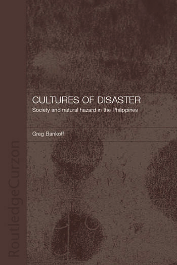 Cultures of Disaster Society and Natural Hazard in the Philippines book cover