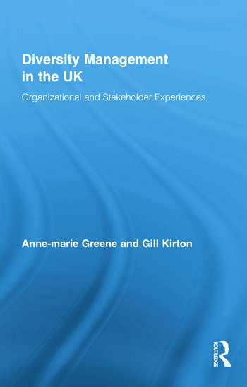Diversity Management in the UK Organizational and Stakeholder Experiences book cover