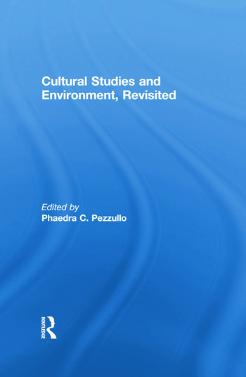 Cultural Studies and Environment, Revisited book cover