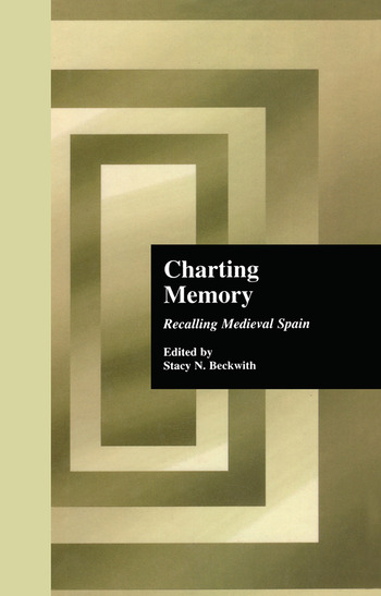 Charting Memory Recalling Medieval Spain book cover