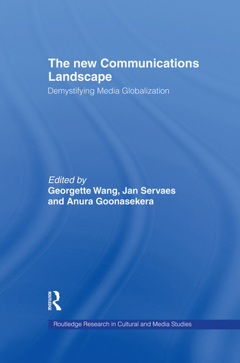 The New Communications Landscape Demystifying Media Globalization book cover