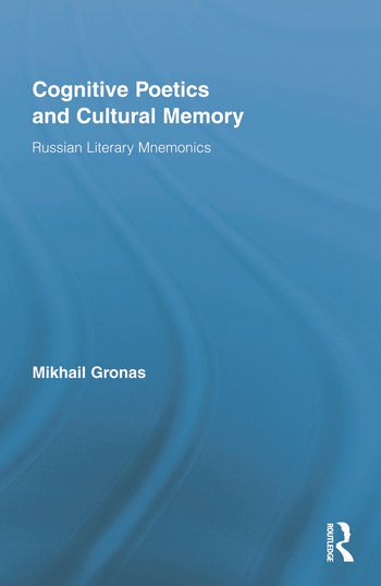 Cognitive Poetics and Cultural Memory Russian Literary Mnemonics book cover