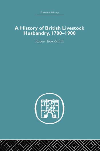 A History of British Livestock Husbandry, 1700-1900 book cover