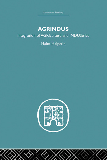 Agrindus Integration of AGRIculture and INDUStries book cover