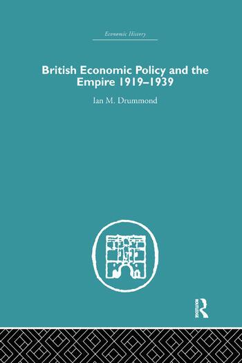 British Economic Policy and Empire, 1919-1939 book cover