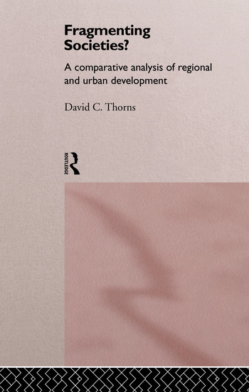 Fragmenting Societies? A Comparative Analysis of Regional and Urban Development book cover