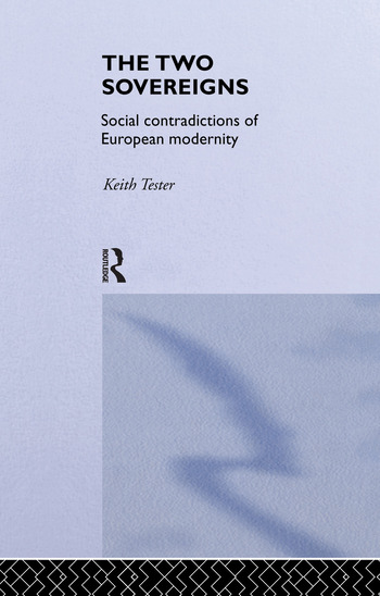 The Two Sovereigns Social Contradictions of European Modernity book cover