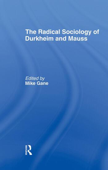 Radical Sociology of Durkheim and Mauss book cover