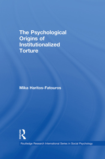 The Psychological Origins of Institutionalized Torture book cover