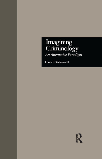 Imagining Criminology An Alternative Paradigm book cover