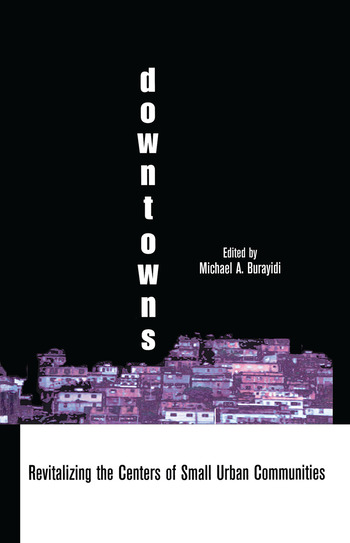 Downtowns Revitalizing the Centers of Small Urban Communities book cover