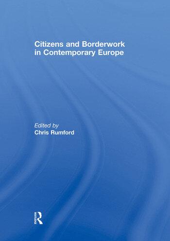 Citizens and borderwork in contemporary Europe book cover