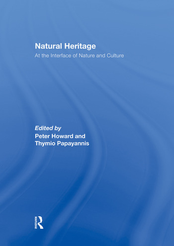 Natural Heritage At the Interface of Nature and Culture book cover