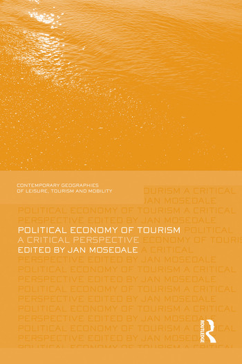 Political Economy of Tourism A Critical Perspective book cover
