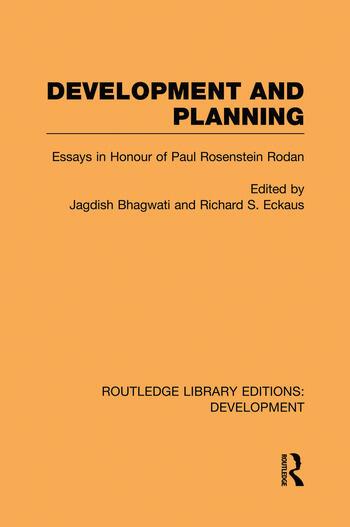 Development and Planning Essays in Honour of Paul Rosenstein-Rodan book cover