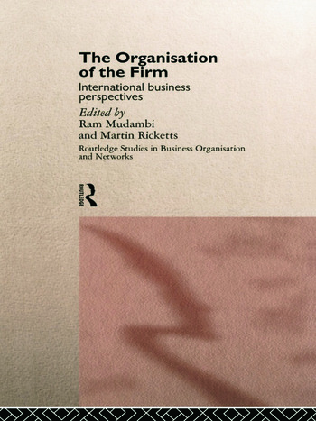 The Organisation of the Firm International Business Perspectives book cover