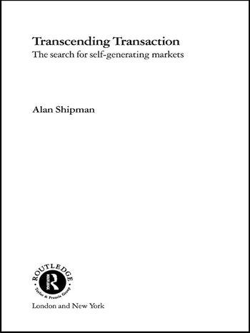 Transcending Transaction The Search for Self-Generating Markets book cover