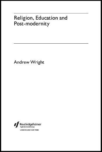 Religion, Education and Post-Modernity book cover