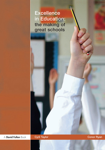 Excellence in Education The Making of Great Schools book cover