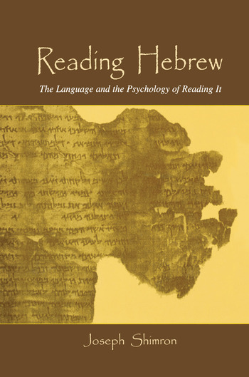 Reading Hebrew The Language and the Psychology of Reading It book cover
