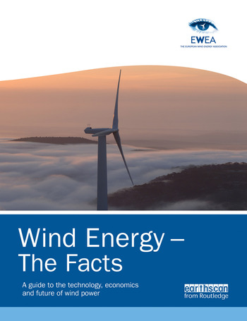 Wind Energy – The Facts A Guide to the Technology, Economics and Future of Wind Power book cover