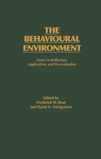 The Behavioural Environment Essays in Reflection, Application and Re-evaluation book cover