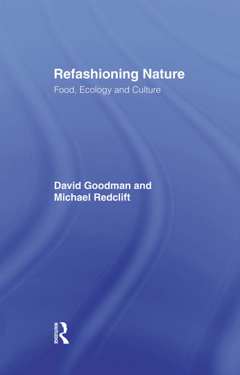 Refashioning Nature Food, Ecology and Culture book cover