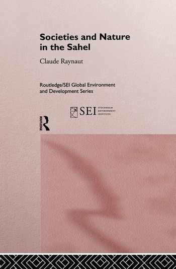 Societies and Nature in the Sahel book cover