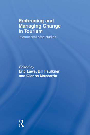 Embracing and Managing Change in Tourism International Case Studies book cover