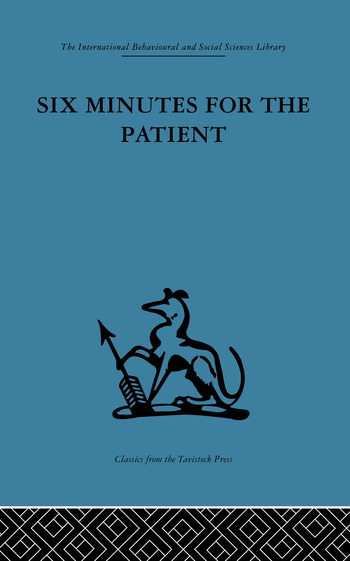 Six Minutes for the Patient Interactions in general practice consultation book cover