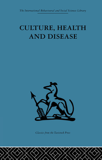 Culture, Health and Disease Social and cultural influences on health programmes in developing countries book cover