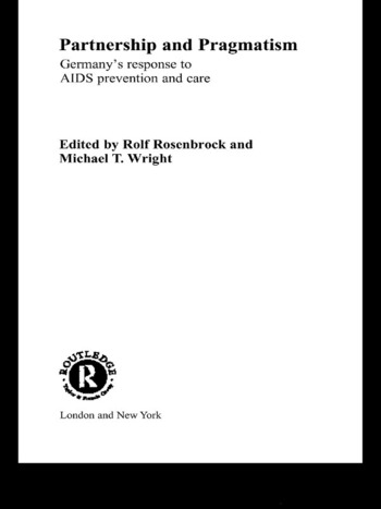 Partnership and Pragmatism The German Response to AIDS Prevention and Care book cover