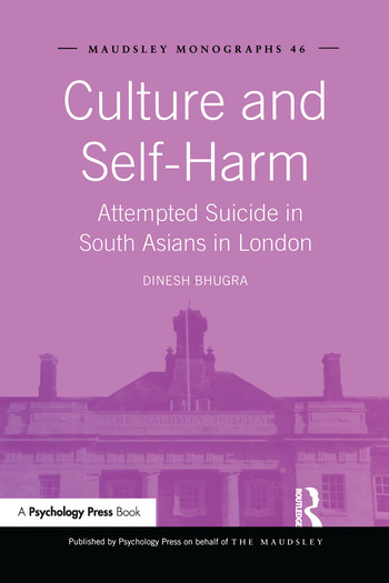 Culture and Self-Harm Attempted Suicide in South Asians in London book cover