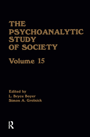 The Psychoanalytic Study of Society, V. 15 Essays in Honor of Melford E. Spiro book cover
