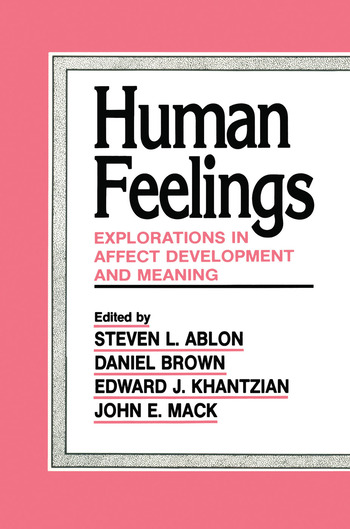 Human Feelings Explorations in Affect Development and Meaning book cover