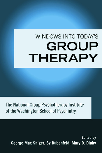 Windows into Today's Group Therapy The National Group Psychotherapy Institute of the Washington School of Psychiatry book cover