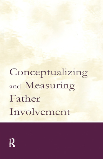 Conceptualizing and Measuring Father Involvement book cover