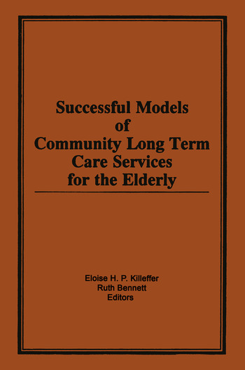 Successful Models of Community Long Term Care Services for the Elderly book cover