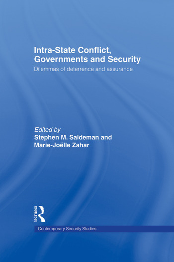 Intra-State Conflict, Governments and Security Dilemmas of Deterrence and Assurance book cover