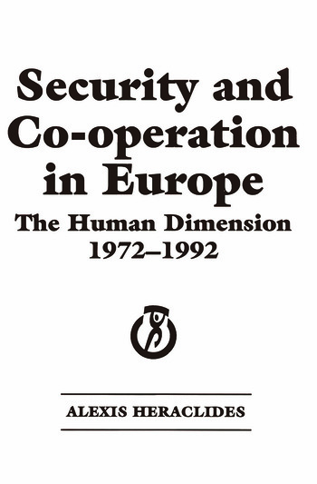 Security and Co-operation in Europe The Human Dimension 1972-1992 book cover