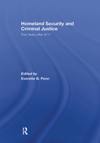Homeland Security and Criminal Justice Five Years After 9/11 book cover