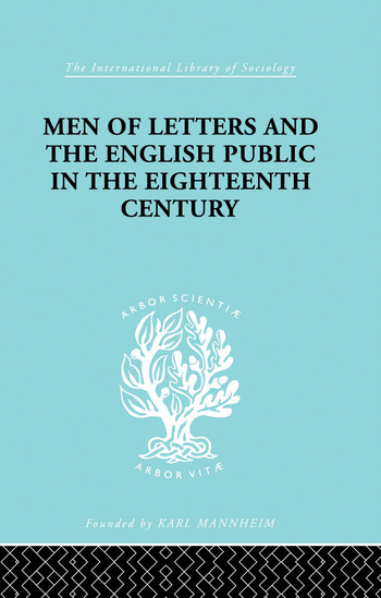 Men of Letters and the English Public in the 18th Century 1600-1744, Dryden, Addison, Pope book cover