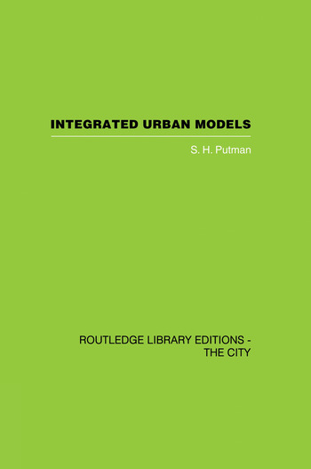 Integrated Urban Models Vol 1: Policy Analysis of Transportation and Land Use (RLE: The City) book cover