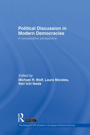 Political Discussion in Modern Democracies A Comparative Perspective book cover