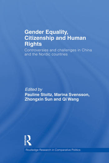 Gender Equality, Citizenship and Human Rights Controversies and Challenges in China and the Nordic Countries book cover