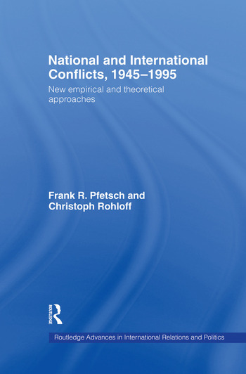 National and International Conflicts, 1945-1995 New Empirical and Theoretical Approaches book cover