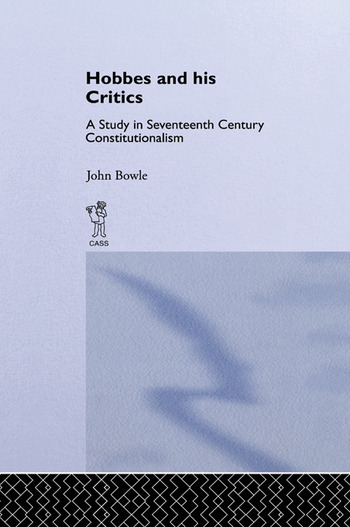 Hobbes and His Critics A Study in Seventeenth Century Constitutionalism book cover